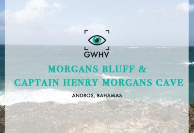 Morgans Bluff & Captain Henry Morgans Cave